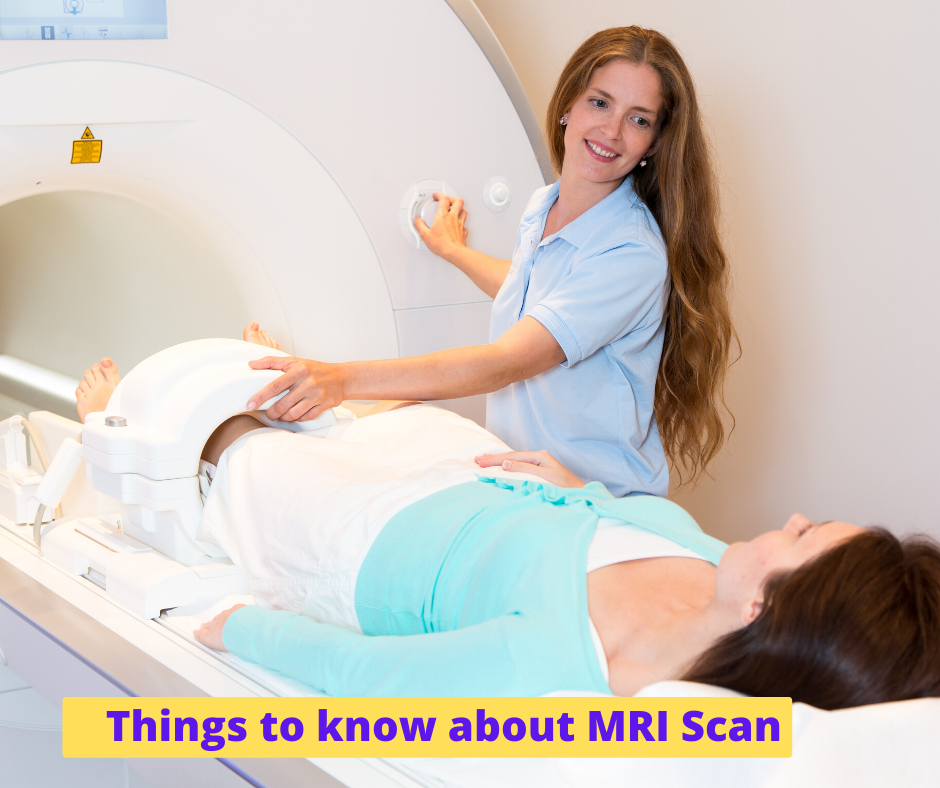 Things to know about MRI Scan:- Procedure, Preparation, and Uses