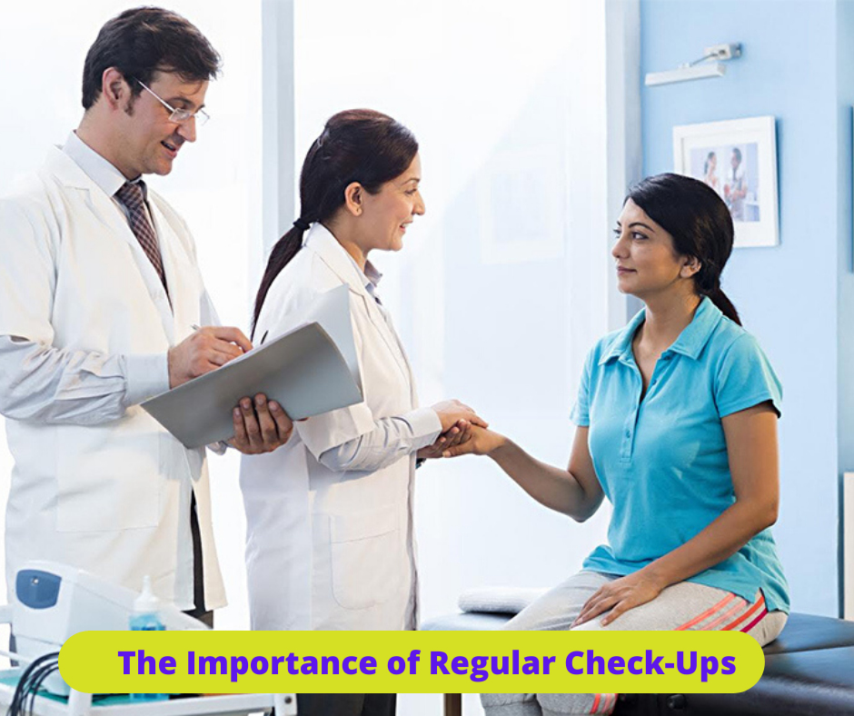 The Importance of Regular Check-Ups