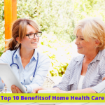 Top-10-Benefits-of-Home-Health-Care